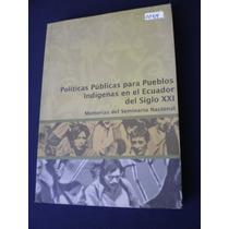 Políticas Públicas Para Los Pueblos Indígenas Del Ecuador
