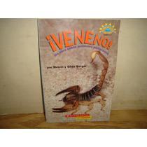 ¡veneno! , Un Libro Sobre Animales Peligrosos