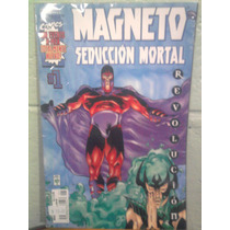 Marvel Comics Magneto Seducción Mortal Número 1 Dc Comics