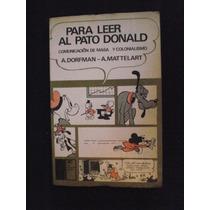 Para Leer Al Pato Donald - A. Dorfman - A. Matterlart