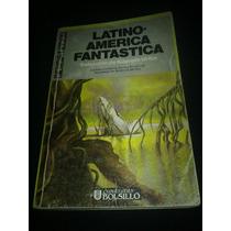 Latinoamerica Fantastica / Augusto Uribe