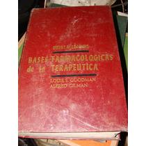 Libro Bases Farmacologicas De La Terapeutica Louis S. Goodma