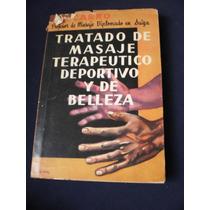 Masaje Terapeutico Y Deportivo Y De Belleza - F. P. Carro