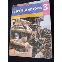 Ser En La Historia 3 - Paulina Latapí