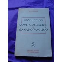 Libro Produccion Y Comercializacion De Ganado Vacuno, Cannel