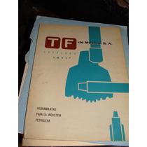Libro Catalogo Tf De Mexico, Herramientas Para La Industria