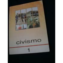 Civismo 1 - Primer Grado De Secundaria