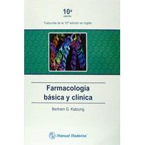 Farmacologia Basica Y Clinica Katzung 10a Edicion
