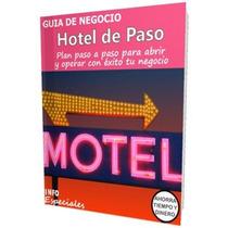Como Abrir Un Hotel De Paso - Guía Para Negocio Rentable