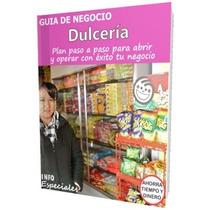 Como Abrir Una Tienda De Dulces - Guía Para Negocio Rentable