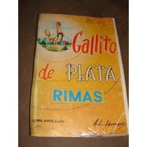 Libro Gallito De Plata, Rimas, A.l. Jauregui
