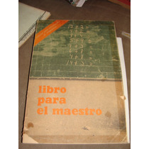 Libro Para El Maestro, Primer Grado 1980
