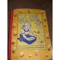 Libro Mi Libro De Segundo Año, Luz Maria Serradell, 1943
