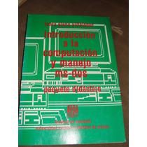 Libro Introduccion A La Computacion Y Manejo De Ms-2, Laura