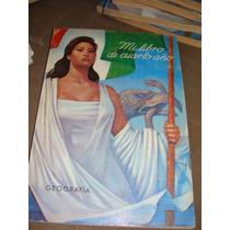 Libro Mi Libro De Cuarto Año Geografia, Año 1971, Excelente