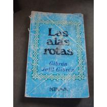 Libro Las Alas Rotas, Gibran Jalil Gibran