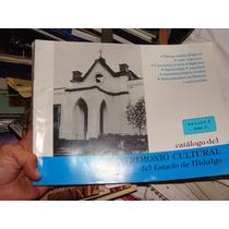 Libro Catalogo Del Patrimoniocultural Del Estado De Hidalgo,
