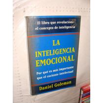 Libro La Inteligencia Emocional , Danel Goleman , 395 Pagina