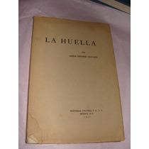 Libro La Huella, Por Maria Dolores Olivares, 1957