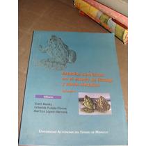Libro Estudios Cientificos En El Estado De Hidalgo Y Zonas A