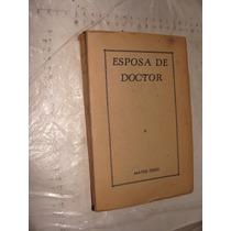 Libro Esposa De Doctor , Maysie Greg , 368 Paginas