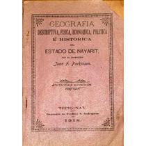 Geografía Estado De Nayarit Tepic 1918 Libro Antiguo