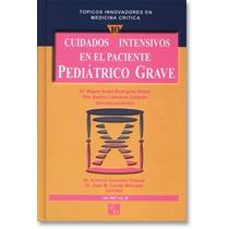 Cuidados Intensivos En El Paciente Pediátrico Grave