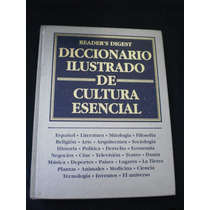 Diccionario Ilustrado De Cultura Esencial - Readers Digest