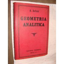 Libro Antiguo Geometria Analitica, A. Anfossi, 240 Paginas