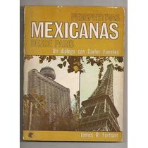 Libro Carlos Fuentes Perspectivas Mexicanas 1a Ed 1973