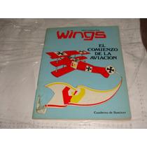 Libro Viejito Cuaderno De Iluminar Wings , El Comienzo De La