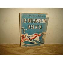 Los Norteamericanos En Su Casa - George Mikes - 1953