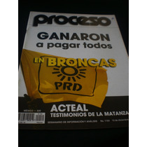 Proceso- Ganaron A Pagar Todos, En Broncas, #1154, Año 1998