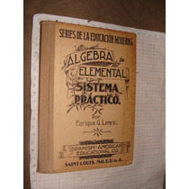 Libro Antiguo 1895, Algebra Elemental , Con Sello De Obsequ