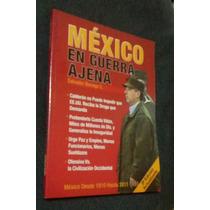 Mexico En Guerra Ajena Salvador Borrego