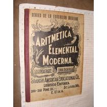 Libro Antiguo 1903, Aritmetica Elemental Segunda Parte, Con
