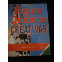Física Y Química Creativas Alejandro Cortéz Juárez