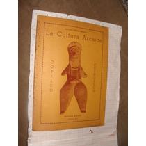Libro Antiguo 1954, La Cultura Arcaica, Copilco, Cuicuilco,