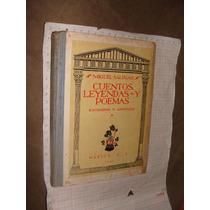 Libro Antiguo 1947, Cuantos Leyendas Y Poemas, Miguel Salina