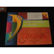 Historia Cuaderno De Trabajo Para Secundaria 3 Sergio Gomez