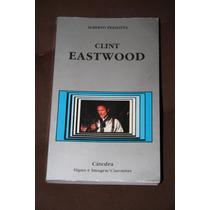 Clint Eastwood , Alberto Pezzotta.