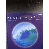 Libro Planeta Azul Bbc