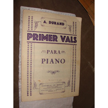 Antigua Partitura Para Piano , Primer Vals, A. Duran