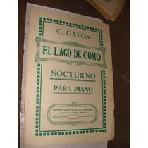 Antigua Partitura Para Piano ,el Lago De Como, C. Galos. No