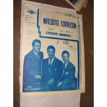 Antigua Partitura Para Piano , Maldito Corazon, Chucho Nava