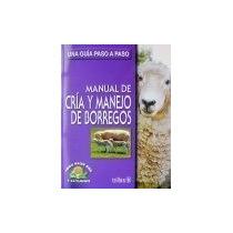Libro Sobre: Cría Y Manejo De Borregos.