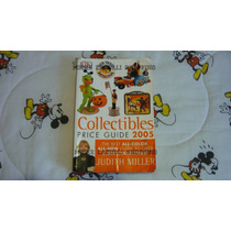 Guia De Precios De Coleccionables 2005 De Judith Miller