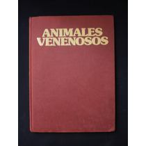 La Naturaleza. Animales Venenosos. Robert Burton