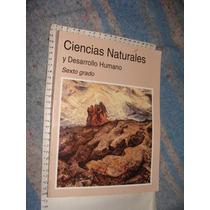 Libro Ciencias Naturales Y Desarrollo Humano, Sexto Grado, A