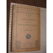 Libro Antiguo 1921, Conocimiento De La Naturaleza, Tercer Añ